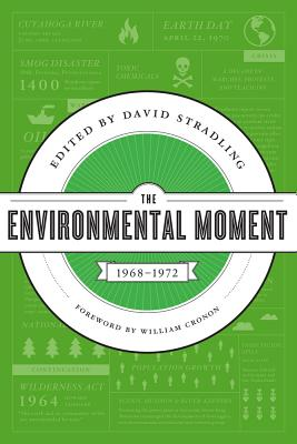The Environmental Moment By Stradling, David (EDT)