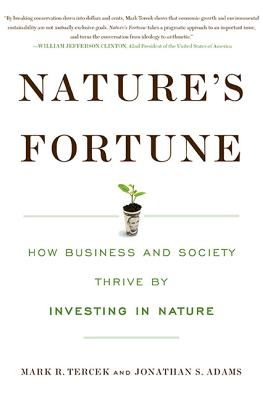 Nature's Fortune By Tercek, Mark R./ Adams, Jonathan S.