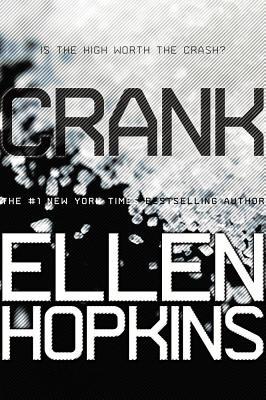 Crank By Hopkins, Ellen